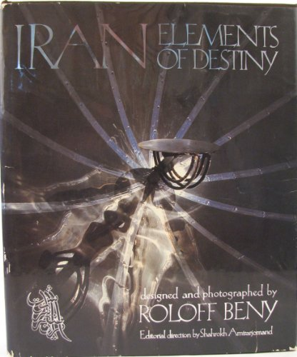 Iran: Elements of Destiny: Beny, Roloff