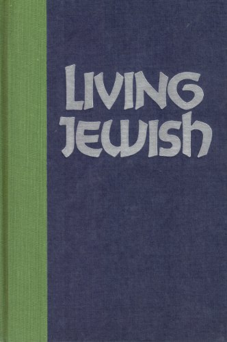 9780896960039: Living Jewish: The Lore and Law of the Practicing Jew