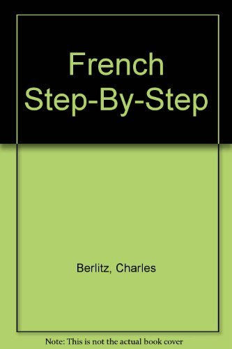 French Step-By-Step: Berlitz, Charles