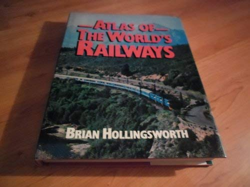 Atlas of the World's Railways