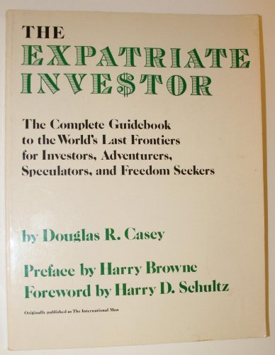 9780896960497: The expatriate investor