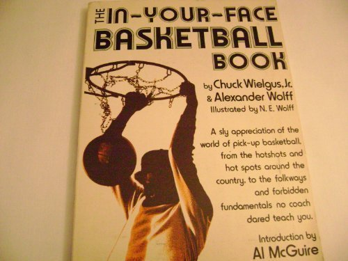 9780896960817: The In-Your-Face Basketball Book