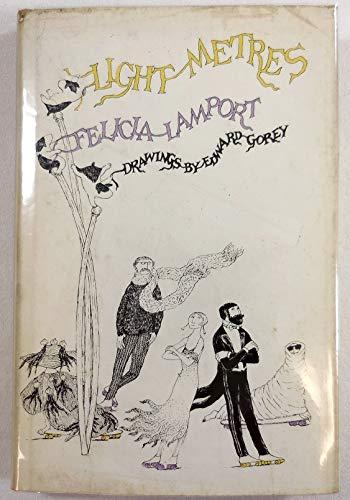 Light Metres: Lamport, Felicia; Gorey, Edward