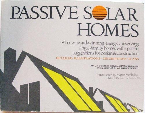 9780896961616: Passive Solar Homes