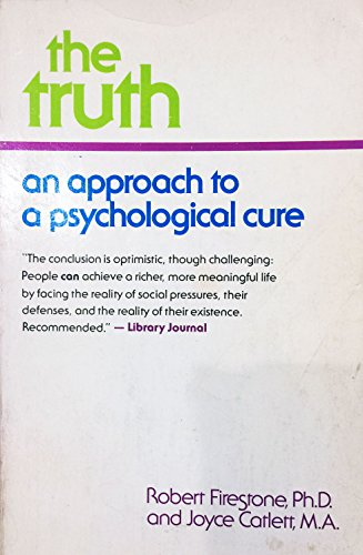 9780896961678: The Truth: An Approach to a Psychological Cure