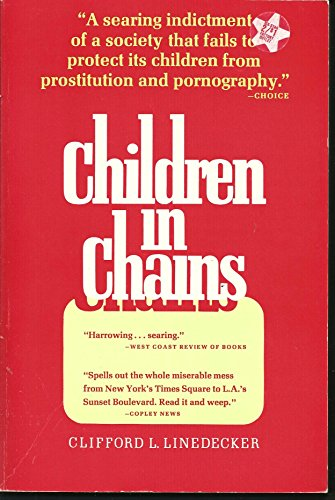 Children in Chains: Linedecker, Clifford L.