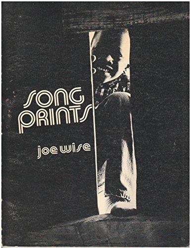 Songprints: Joe Wise