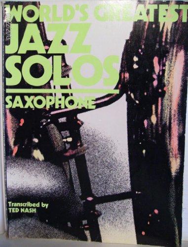 9780897050029: World's Greatest Jazz Solos - Saxophone