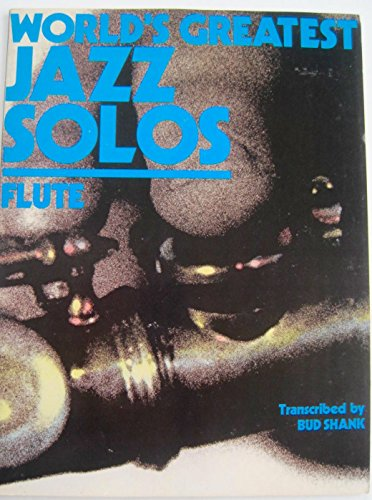 9780897050050: World's Greatest Jazz Solos: Flute