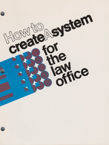 9780897070577: How to Create a System for the Law Office
