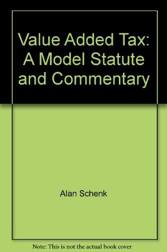 9780897074018: Value Added Tax: A Model Statute and Commentary