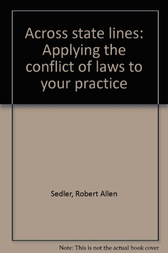 9780897074087: Across state lines: Applying the conflict of laws to your practice