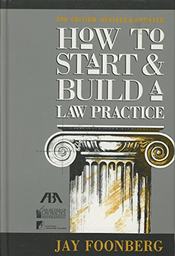 9780897076845: How to Start and Build a Law Practice