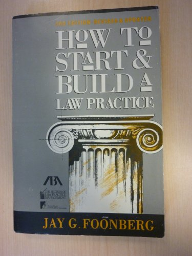 9780897076852: How to Start and Build a Law Practice