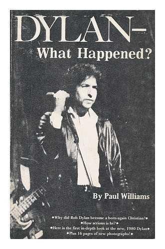 9780897080217: Dylan - What Happened?