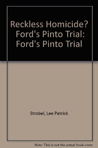 9780897080224: Reckless Homicide? Ford's Pinto Trial