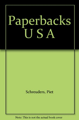 Paperbacks U S A (0897080831) by Schreuders, Piet