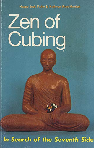 9780897081030: Zen of cubing: In search of the seventh side