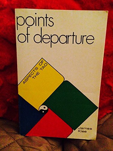 9780897081054: Points of Departure: Aspects of the Tao