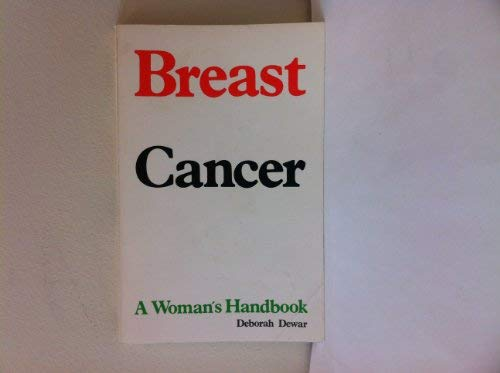Breast Cancer: Dewar, Deborah