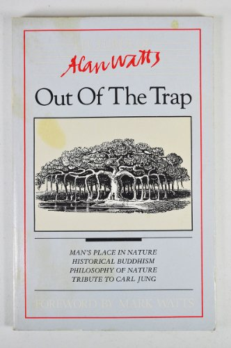 9780897081474: Out of the Trap: Selected Lectures of Alan W. Watts
