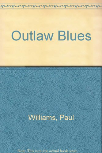 9780897081788: Outlaw Blues