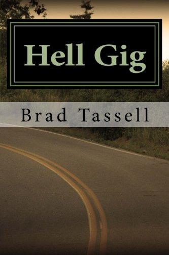Hell Gig : Enlightening the Road Comic: Tassell, Brad