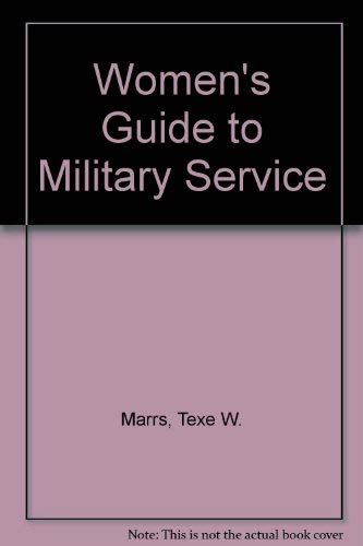 The Woman's Guide to Military Service (0897091523) by Marrs, Texe; Read, Karen
