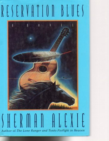 9780897113595: Reservation Blues 1ST Edition Signed