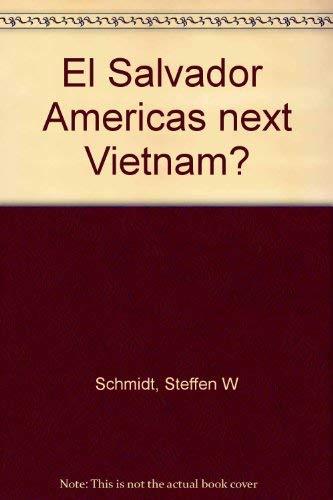 9780897121460: El Salvador Americas next Vietnam?