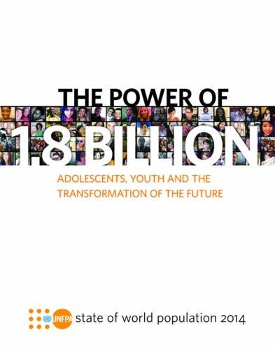 9780897149723: State Of The World Population: 2014: The Power Of 1.8 Billion - Adolescents, Youth And The Transformation Of The Future