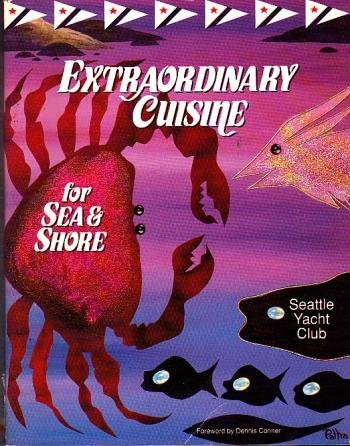 Extraordinary Cuisine for Sea and Shore: Seattle Yacht Club