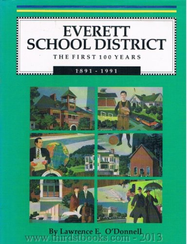 Everett School District The First 100 Years