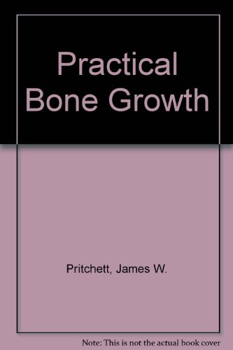 9780897164559: Practical Bone Growth