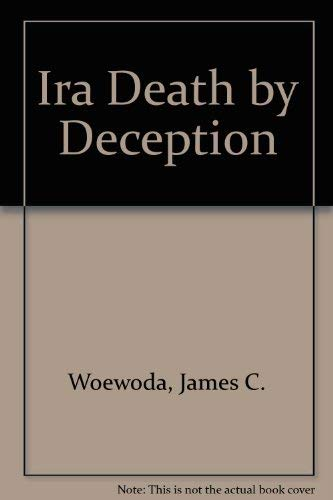 I.R.A.; Death by Deception
