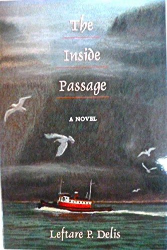 9780897165563: The Inside Passage: A Novel