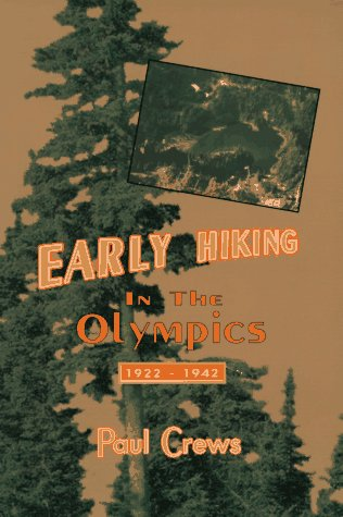 9780897166027: Early Hiking in the Olympics 1922-1942