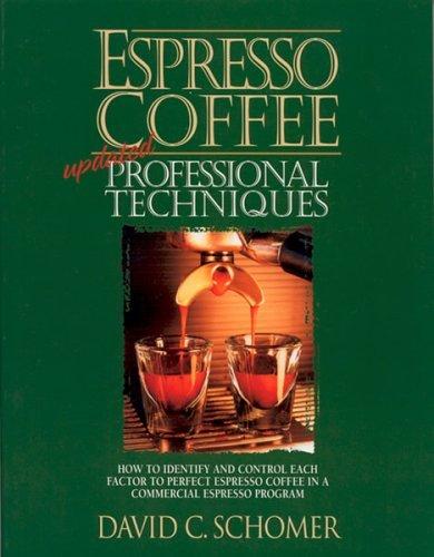 9780897166157: Espresso Coffee: Professional Techniques
