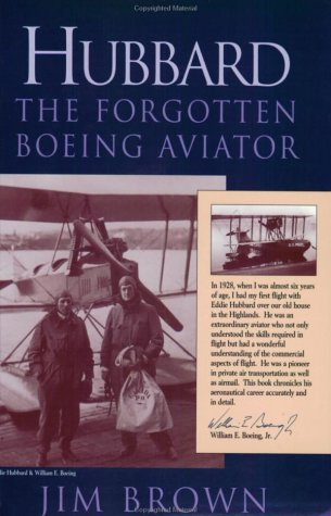 9780897166515: Hubbard: The Forgotten Boeing Aviator