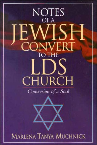9780897168038: Notes of a Jewish Convert to the LDS Church