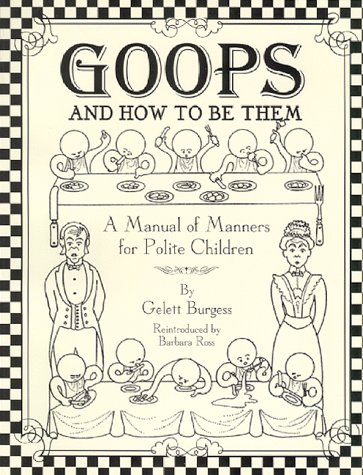 9780897168519: Goops: And How to Be Them