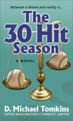 9780897168755: The 30 Hit Season