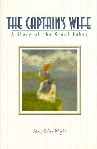 9780897169295: The Captain's Wife: A Story of the Great Lakes