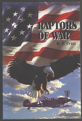 9780897169332: Raptors of War
