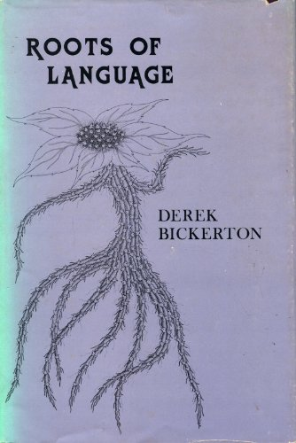9780897200448: Roots of language