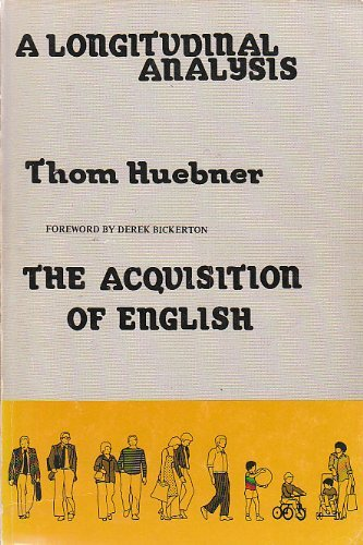 9780897200615: A Longitudinal Analysis of the Acquisition of English