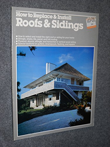 9780897210249: How to Replace and Install Roofs and Sidings (Ortho library)