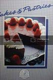 9780897210591: Cakes & pastries (Easy & elegant meals)