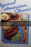 Regional American Classics (California Culinary Academy series) (0897210905) by Bruce Aidells; John Phillip Carroll; Chythia Scheer and Naomi Wise