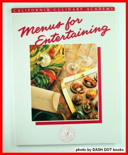 9780897211536: Menus for Entertaining (California Culinary Academy Series)